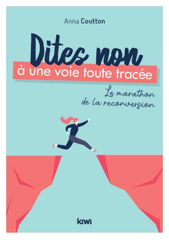 marathon_reconversion_anna_coutton_dites_non_a_une_voie_toute_tracee