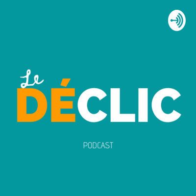 le declic podcast anna coutton